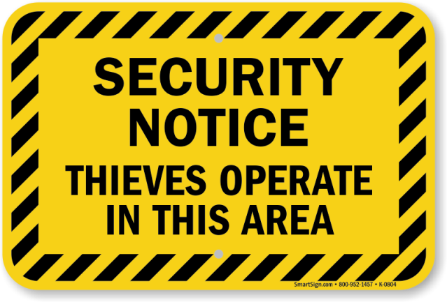 thieves-operate-in-area-sign-k-0804